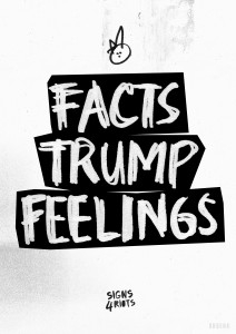 Facts Trump Feelings